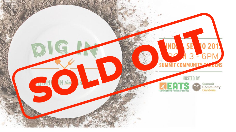 Update: DIG In! Tickets Sold Out!