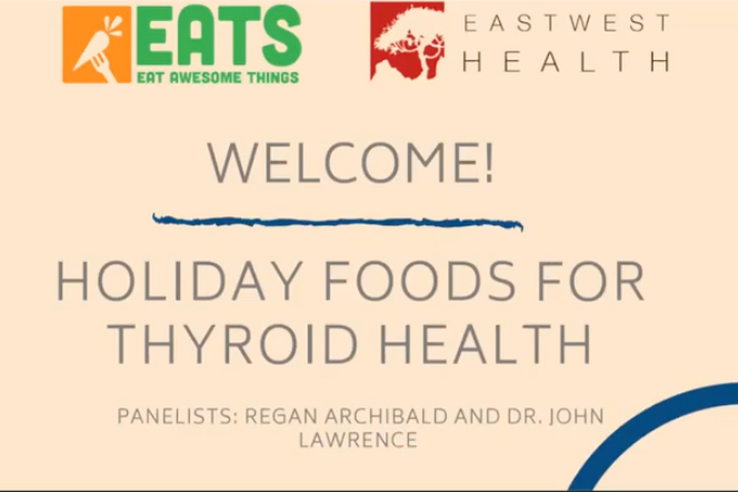 Holiday Foods for Thyroid Health Webinar